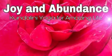 Joy and Abundance - Kundalini Yoga for Amazing Life tickets