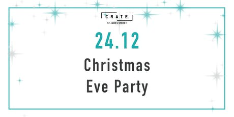 12 days of CRATEMAS - Day 12 Christmas Eve Party tickets
