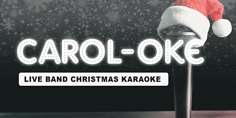 CAROL-OKE — Live band Christmas Karaoke in Sydenham tickets