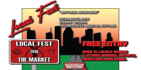 LOCAL FEST HTX - THE MARKET tickets
