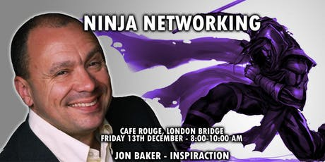 NINJA NETWORKING | Business Networking Tips | GROW YOUR BUSINESS tickets