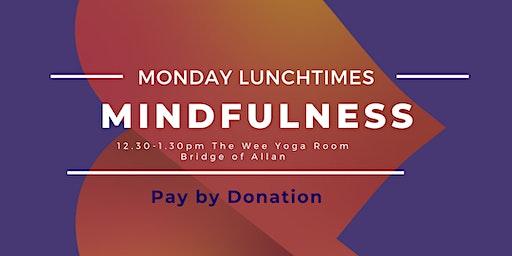 Mindfulness Monday Lunchtimes - Bridge of Allan
