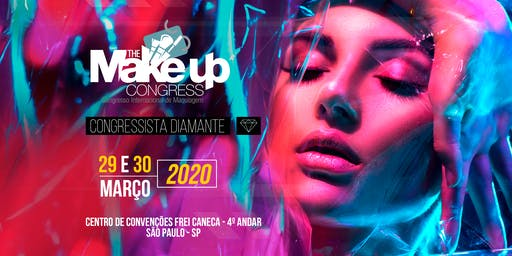 SETOR DIAMANTE - The Make-up Congress - Congresso Internacional de Maquiagem - São Paulo-SP