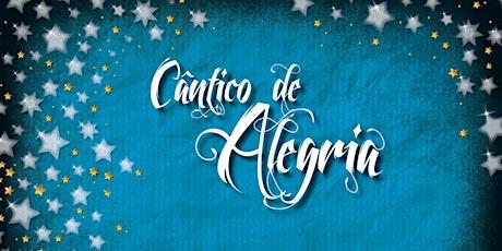 Cântico de Alegria bilhetes