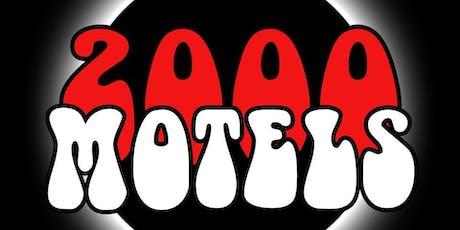 2000 Motels tickets
