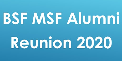 BSF MSF Reunion