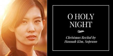 O Holy Night: Christmas Recital tickets