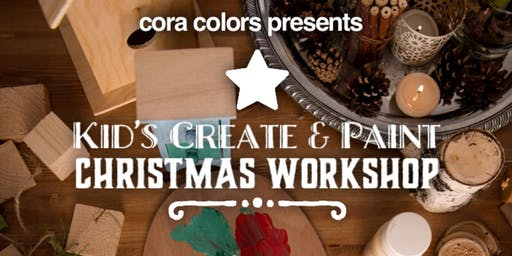 Cora Colors Kid's Create and Paint Christmas Workshop