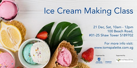 Ice Cream Making Class by UNISA - SG Alumni Chapter tickets