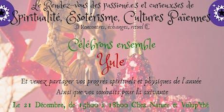 Le Rendez-vous des Passionnés & Curieux d'ésotérisme - Rencontres, Echanges entradas