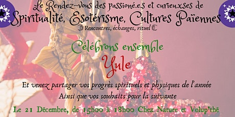 Le Rendez-vous des Passionnés & Curieux d'ésotérisme - Rencontres, Echanges billets