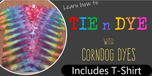 Tie and Dye with CornDog Dyes