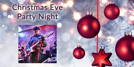 Christmas Eve Party Night with the Big Dan Band tickets