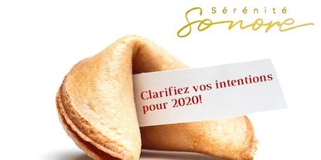 Clarifiez vos intentions pour 2020! billets