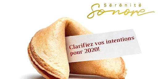 Clarifiez vos intentions pour 2020!