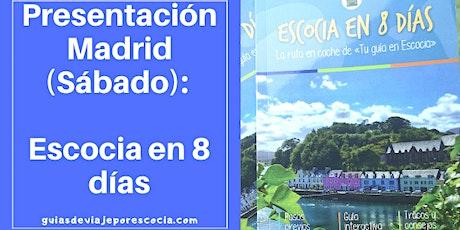 Presentación en Madrid: Escocia en 8 días (Sábado 14 de diciembre) entradas
