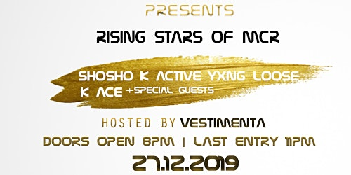 Ent First Presents - RISING STARS OF MCR
