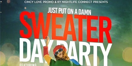Just Put On A Damn Sweater Day Party tickets
