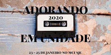 ADORANDO EM UNIDADE 2020 ingressos