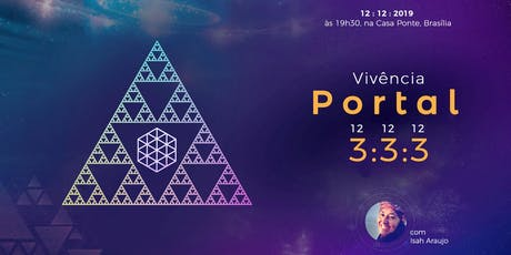 Vivência Portal 3:3:3 com Isah Araujo ingressos