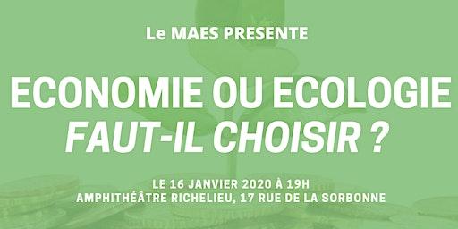 Economie ou écologie : faut-il choisir ?