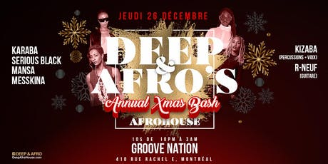 Deep & Afro's Annual Xmas Bash tickets