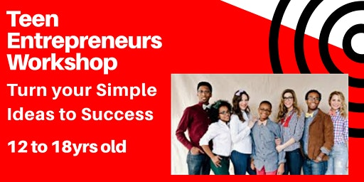 Teen Entrepreneur Workshop