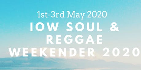 Isle of Wight Soul & Reggae Weekender 2020 tickets
