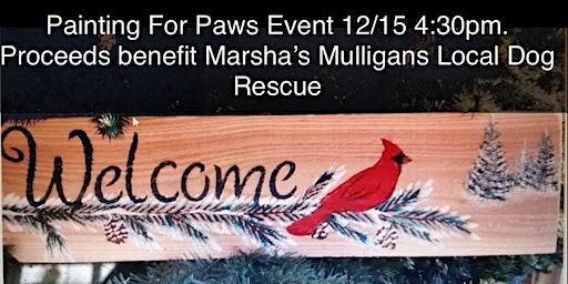 Painting For Paws Event: Pre-registration Required,  12/15, 4:30pm