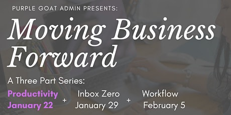 Moving Business Forward Series: Productivity tickets