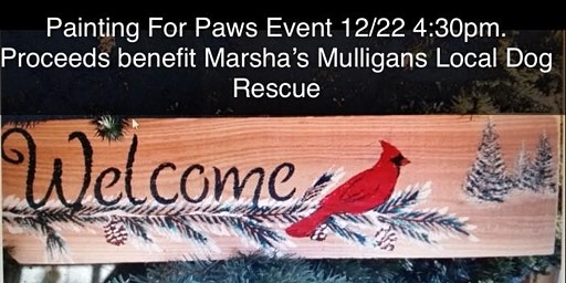 Painting For Paws Event: Pre-Registration Required 12/22,  4:30pm