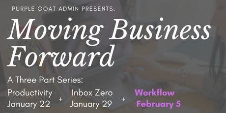 Moving Business Forward Series: Workflow tickets