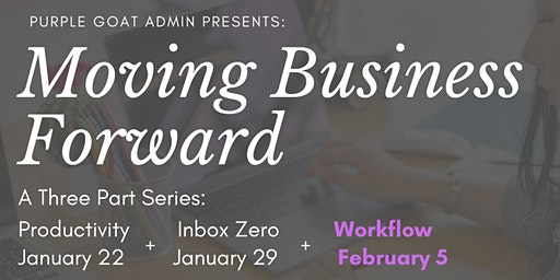 Moving Business Forward Series: Workflow