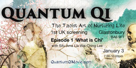 Quantum Qi - Episode 1 'What is Chi' with Sifu AmaLia Wai-Ching Lee tickets