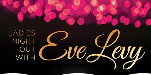 A Night With Eve Levy
