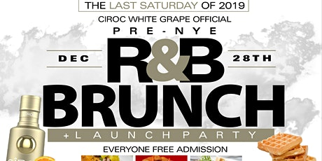 CIROC Pre-NYE R&B Brunch & Official White Grape Launch Party tickets