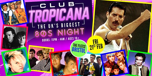 Club Tropicana - The UK's Biggest 80s Night! at The Fleece, Bristol