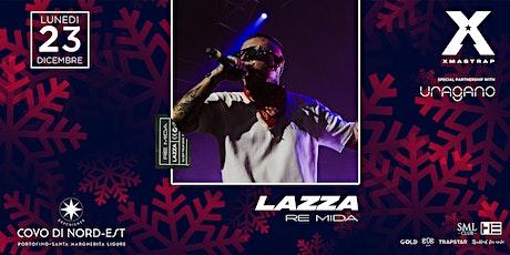 LAZZA :: Re Mida Dj Set Tour 2019 :: Covo Di Nord Est biglietti