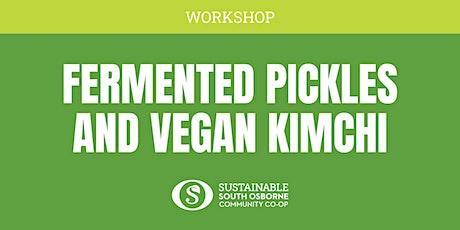 Fermented Pickles and Vegan Kimchi Workshop tickets