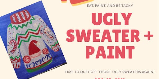 Ugly Sweater Paint Party
