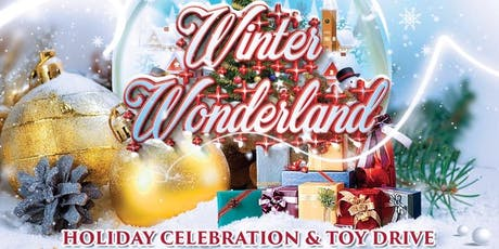 Winter Wonderland Holiday Celebration & Toy Drive tickets