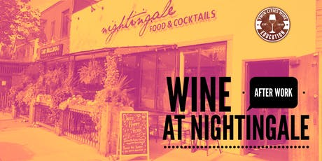Wine After Work at Nightingale: Cabernet Sauvignon tickets