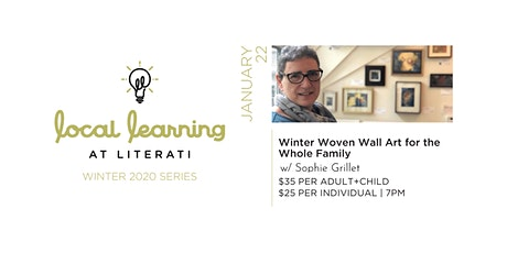 Winter Woven Wall Art for the Whole Family tickets