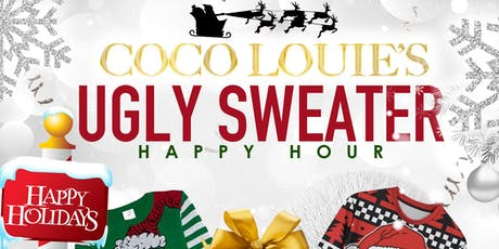 CoCo Louie's 2nd Annual Ugly Sweater Happy Hour tickets