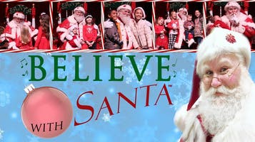 """Believe with Santa"" - A Santa Claus Experience!"