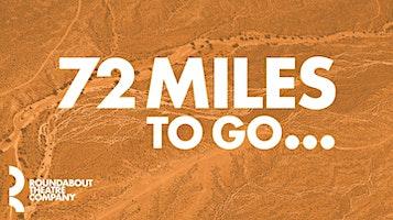 """""""72 Miles to Go..."""""""