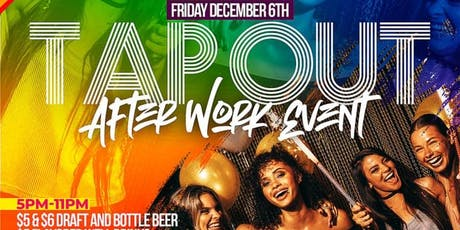 Tap Out Fridays LGBT After Work Event Returns with FREE Shots tickets