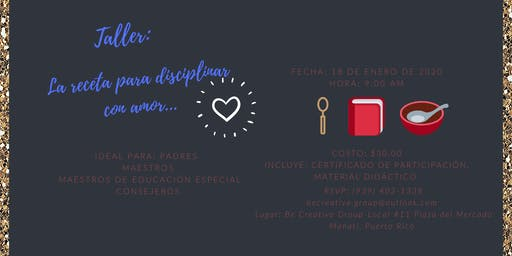 Taller: La receta para disciplinar con amor