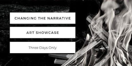 Changing the Narrative Art Showcase tickets