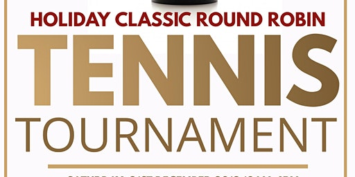 Holiday Classic Round Robin Tennis Tournament